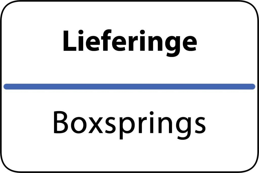 Boxsprings Lieferinge