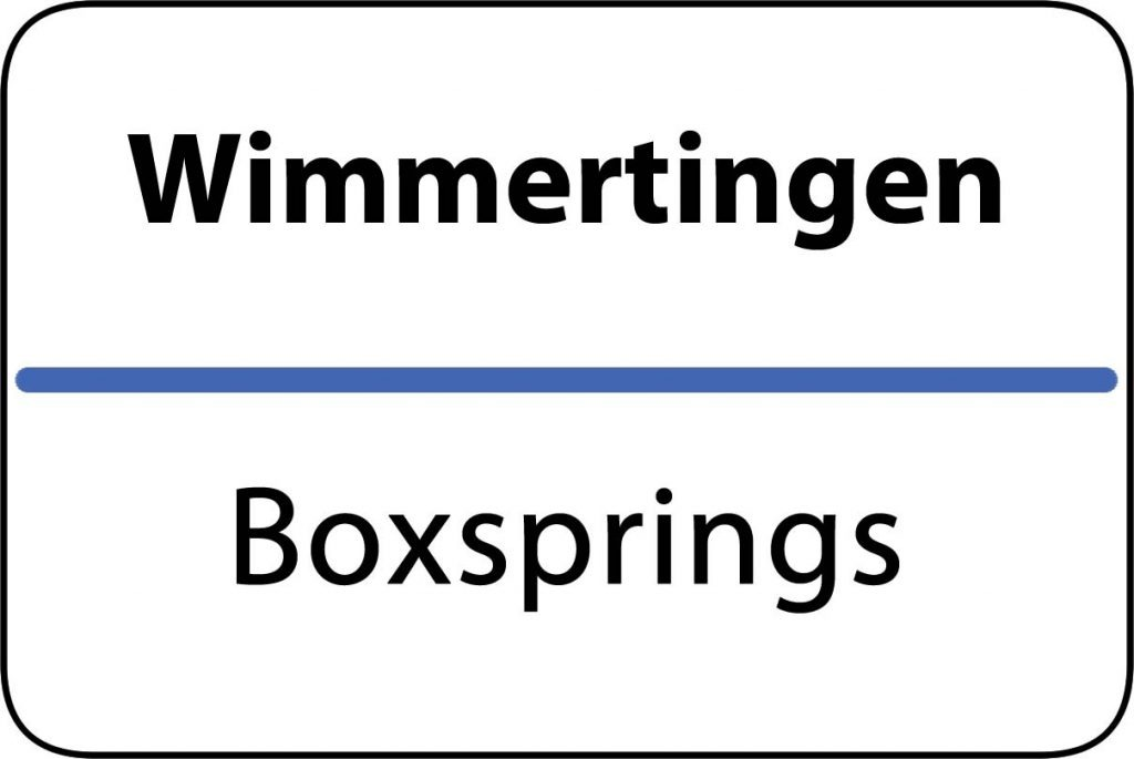 Boxsprings Wimmertingen